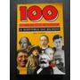 Bill Yenne - 100 Homens Que Mudaram A História Do Mundo
