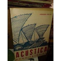 Acústica Arquitetônica - Pérides Silva - 1971 - Engenharia