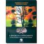 Árvore Do Conhecimento, A: As Bases Biológicas Da Compree