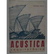Acústica Arquitetônica - Pérides Silva