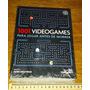 1001 Videogames Para Jogar Antes De Morrer - Livro Novo