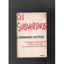 Livro Os Subversivos J. Bernard Hutton F3