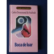 Livro - Boca De Luar - Carlos Drummond Andrade - Capa Dura