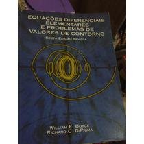 Equações Diferenciais Elementares E Problemas De Valores De