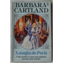 Livro Barbara Cartland A Magia De Paris
