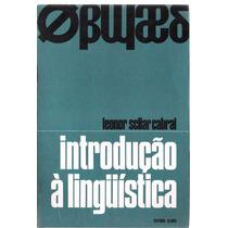 Introdução À Linguística - Leonor Scliar Cabral