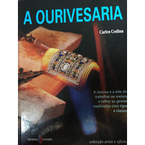 Livro A Ourivesaria. De Carlos Codina