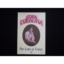 Cora Coralina - Meu Livro De Cordel