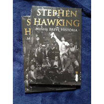 Livro Minha Breve Historia - Stephen Hawking - Lacrado Novo