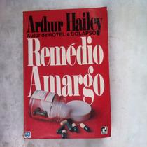 Rémedio Amargo Rthur Hailey