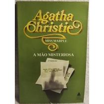 Livro: Christie, Agatha - A Mão Misteriosa - Frete Grátis