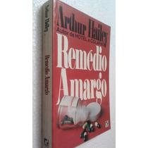 Livro Remédio Amargo - Arthur Hailey