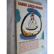 * Livro - Gabriel Garcia Marquez - Relato De Um Naufrago