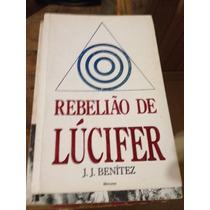 Livro J.j. Benitez - Rebelião De Lucifer