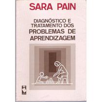 Diagnóstico E Tratamento Dos Problemas De Aprendizagem Sara