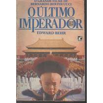 O Ultimo Imperador - Edward Behr