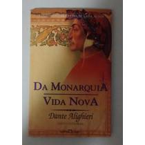 Da Monarquia / Vida Nova - Dante Alighieri