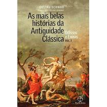 As Mais Belas Histórias Da Antiguidade Clássica Vol 3 Gustav