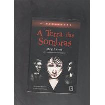 A Mediadora A Terra Das Sombras Meg Cabot D4