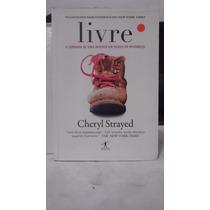 Livro - Livre - Cheryl Strayed