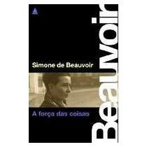 Livro A Força Das Coisas - Simone De Beauvoir