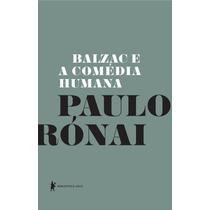 Balzac E A Comédia Humana