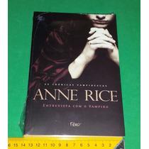Entrevista Com O Vampiro - Anne Rice - Crônicas Vampirescas