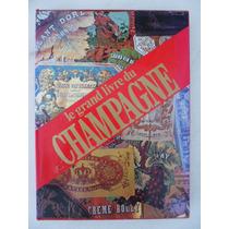 $147 Le Grand Livre Du Champagne O Grande Livro Do Champanhe
