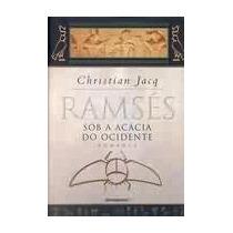 Livro: Ramsés Sob A Acácia Do Ocidente