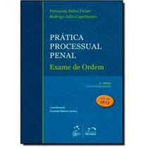 Prática Processual Penal: Exame De Ordem