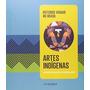 Livro Artes Indigenas