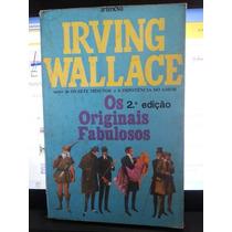 Livro: Wallace, Irving - Os Originais Fabulosos