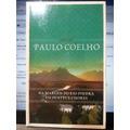 Livro: Coelho, Paulo - Na Margem Do Rio Piedra Eu Sentei E..