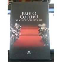 Livro: Coelho, Paulo - O Vencedor Está Só - Frete Grátis