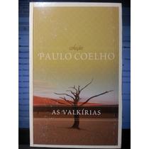 Livro: Coelho, Paulo - As Valkírias - Frete Grátis