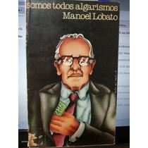 Livro: Lobato, Manoel - Somos Todos Algarismos - Fr. Grátis