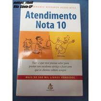 Livro Atendimento Nota 10 Mais De 500 Mil Livros Vendidos D3