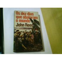 Livro Os Dez Dias Que Abalaram O Mundo John Reed