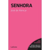 Livro Senhora De Jose De Alencar 288p Frete Grátis
