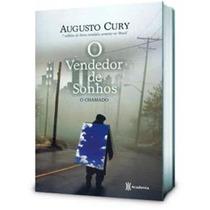 Livro : O Vendedor De Sonhos - Augusto Cury - O Chamado ****