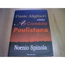 Dante Alighieri Visita A Comédia Paulistana - Noenio Spinola