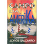 Campo Da Amérika - Jorge Salomão - Livro Novinho