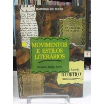 Movimentos E Estilos Literários - Benjamin Abdala Junior