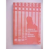 Rimas E Reflexões Da Minha Insônia - Newton Fernandes