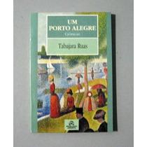 Um Porto Alegre - Tabajara Ruas
