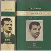 Livro Lima Barreto Prosa Seleta Editora Nova Aguilar 2008