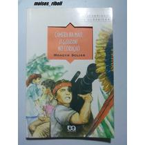 Livro Cãmera Na Mão O Guarani No Coração Moacyr Scliar S