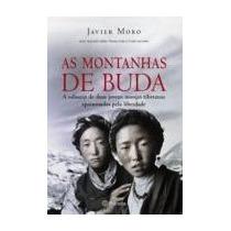 As Montanhas De Buda * - Javier Moro