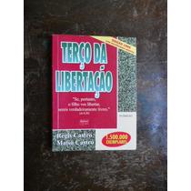 Terço Da Libertação - Regis Castro / Maisa Castro