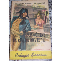 Memórias Da Rua Do Ouvidor - J. M De Macedo